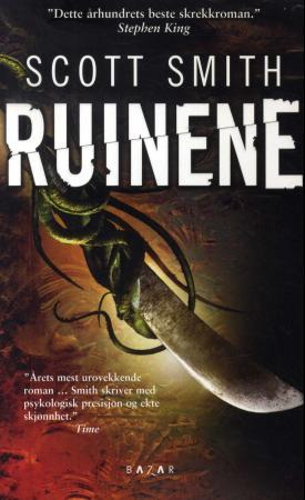 """Ruinene"" av Scott Smith"