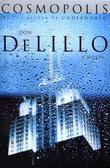 """Cosmopolis"" av Don DeLillo"