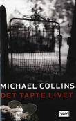 &#34;Det tapte livet&#34; av Michael Collins