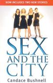 &#34;Sex and the city&#34; av Candace Bushnell