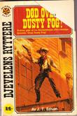 &#34;Rebel Spy (Civil War series / J. T. Edson) DR 42 Dd over Dusty Fog&#34; av J.T. Edson
