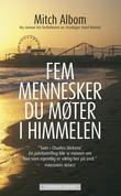 &#34;Fem mennesker du mter i himmelen&#34; av Mitch Albom