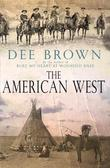 """The American West"" av Dee Brown"