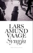 """Syngja - roman"" av Lars Amund Vaage"