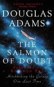 """The Salmon of Doubt Hitchhiking the Galaxy One Last Tim"" av Douglas Adams"