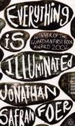 """Everything is illuminated - a novel"" av Jonathan Safran Foer"