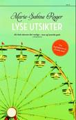 &#34;Lyse utsikter&#34; av Marie-Sabine Roger