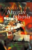 """Glasslottet"" av Amitav Ghosh"