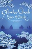 &#34;River of smoke&#34; av Amitav Ghosh
