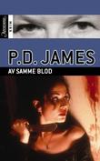 &#34;Av samme blod&#34; av P.D. James