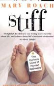 &#34;Stiff - The Curious Lives of Human Cadavers&#34; av Mary Roach