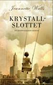 &#34;Krystallslottet en selvbiografisk roman&#34; av Jeannette Walls