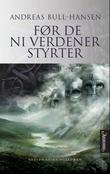 &#34;Fr de ni verdener styrter roman&#34; av Andreas Bull-Hansen