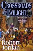 """Crossroads of twilight - book ten of The wheel of time"" av Robert Jordan"