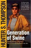 """Generation of Swine Tales of Shame and Degradation in the '80's"" av Hunter S. Thompson"