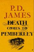 &#34;Death comes to Pemberley&#34; av P.D. James