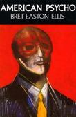 &#34;American psycho a novel&#34; av Bret Easton Ellis