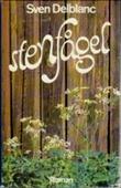 """""""Steinfugl"""" av Sven Delblanc"""