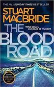 """""""The Blood Road"""" av Stuart MacBride"""