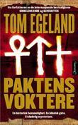 """""""Paktens voktere - spenningsroman"""" av Tom Egeland"""