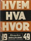 """""""Hvem hva hvor 1949 Aftenpostens oppslagsbok"""" av Aftenposten"""