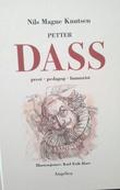 """""""Petter Dass (2) prest, pedagog, humorist"""" av Nils Magne Knutsen"""