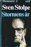 """Stormens ar (His Memoarer ; 2) (Swedish Edition)"" av Sven Stolpe"