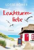 """""""Leuchtturmliebe (Liebe auf Norderney 1)"""" av Lotte Römer"""