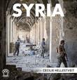 """""""Syria en stor krig i en liten verden"""" av Cecilie Hellestveit"""