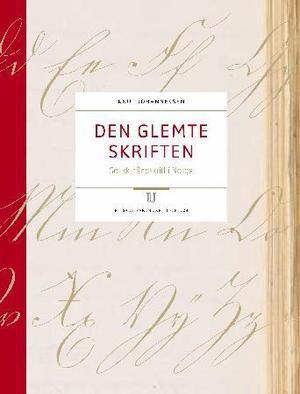 """""""Den glemte skriften - gotisk håndskrift i Norge"""" av Knut Johannessen"""