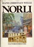 """""""Norli Bokhandelen og menneskene 1890-1990 (Norwegian Edition)"""" av Hans Christian Welle"""