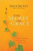 """""""The Secret of Grace Stop Following the Rules and Start Living"""" av Steve McVey"""