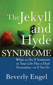 """The Jekyll and Hyde Syndrome What to Do If Someone in Your Life Has a Dual Personality - or If You Do"" av Beverly Engel"