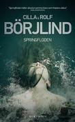 """""""Springfloden"""" av Cilla Börjlind"""