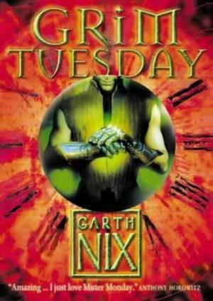 """""""Grim Tuesday (The Keys to the Kingdom)"""" av Garth Nix"""