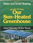 """Building and Using Our Sun-Heated Greenhouse"" av Helen & Scott Nearing"