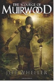 """The Scourge of Muirwood Legends of Muirwood Book 3"" av Jeff Wheeler"