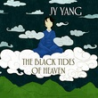 """The black tides of heaven The Tensorate series"" av JY Yang"