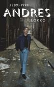 """""""Andres: 1989-1998"""" av Andres Lokko"""