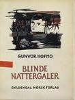 """""""Blinde nattergaler"""" av Gunvor Hofmo"""