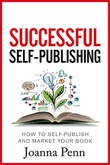 """""""Successful Self-Publishing How to self-publish and market your book in ebook and print"""" av Joanna Penn"""