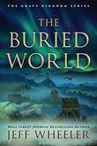 """""""The Buried World The Grave Kingdom #2"""" av Jeff Wheeler"""