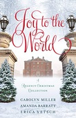 """Joy to the World A Regency Christmas Collection"" av Carolyn Miller"