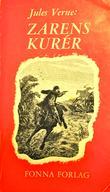 """""""Zarens Kurér"""" av Jules Verne"""