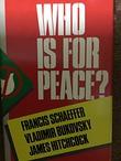 """""""Who is for Peace?"""" av Francis A Schaeffer"""