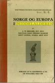 """""""Norge og Europa i middelalderen"""" av Anton Wilhelm Brøgger"""