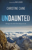 """Undaunted Daring to do what God calls you to do"" av Christine Caine"