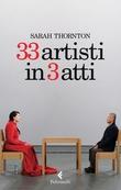 """""""33 artisti in 3 atti"""" av Sarah Thornton"""