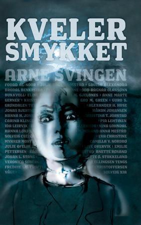 """""""Kvelersmykket"""" av Arne Svingen"""