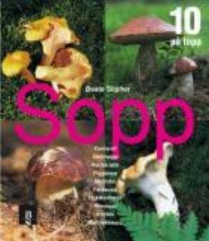 """""""Sopp - 10 på topp"""" av Beate Slipher"""